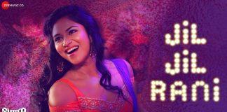 Jil Jil Rani Video Song