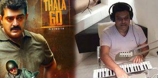 Harish Composes For Thala : Thala Ajith, Thala 60, H.Vinoth, Kollywood , Tamil Cinema, Latest Cinema News, Tamil Cinema News
