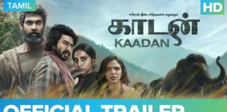 Kaadan Official Trailer