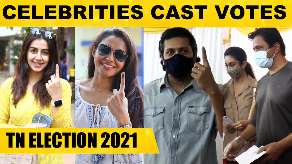 TN Assembly Elections 2021 - Kollywood Celebrities Cast Votes